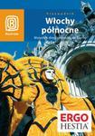 Włochy północne. Wszystkie drogi prowadzą do Rzymu. Wydanie 4 w sklepie internetowym Booknet.net.pl