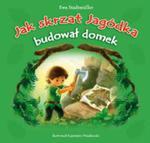 Jak skrzat Jagódka budował domek w sklepie internetowym Booknet.net.pl