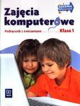 Zajęcia komputerowe. Klasa 1, szkoła podstawowa. Podręcznik z ćwiczeniami w sklepie internetowym Booknet.net.pl