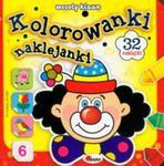 Wesoły klaun. Kolorowanki naklejanki w sklepie internetowym Booknet.net.pl