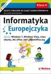 Informatyka Europejczyka. Klasa 4, szkoła podstawowa. Zeszyt ćwiczeń. Windows 7, Vista, Linux Ubuntu w sklepie internetowym Booknet.net.pl