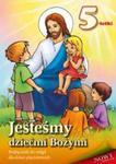 Jesteśmy dziećmi Bożymi. Podręcznik do religii dla dzieci pięcioletnich w sklepie internetowym Booknet.net.pl