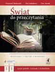 Świat do przeczytania. Klasa 1, liceum, część 1. Język polski. Podręcznik w sklepie internetowym Booknet.net.pl