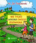 Nie tylko wrona chodzi zdziwiona w sklepie internetowym Booknet.net.pl