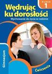 Wędrując ku dorosłości. Klasa 1, gimnazjum. Wychowanie do życia w rodzinie w sklepie internetowym Booknet.net.pl