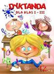 Dyktanda dla klas 1-3 w sklepie internetowym Booknet.net.pl