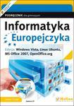 Informatyka Europejczyka. Gimnazjum. Podręcznik. Windows Vista, Linux Ubuntu, MS Office 2007 w sklepie internetowym Booknet.net.pl