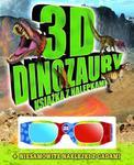 3D DINOZAURY KSIĄŻKA Z NALEPKAMI +OKULAR FK 9788378444138 w sklepie internetowym Booknet.net.pl