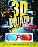 3D POJAZDY KSIĄŻKA Z NALEPKAMI+OKULARY FK 9788378444107 w sklepie internetowym Booknet.net.pl