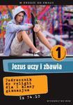 W drodze do Emaus. Jezus uczy i zbawia. Klasa 1, gimnazjum. Religia. Podręcznik w sklepie internetowym Booknet.net.pl