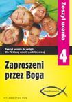 Zaproszeni przez Boga. Klasa 4, szkoła podstawowa. Religia. Zeszyt ucznia w sklepie internetowym Booknet.net.pl