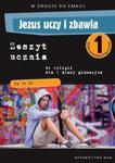W drodze do Emaus. Jezus uczy i zbawia. Klasa 1, gimnazjum. Religia. Zeszyt ćwiczeń 2012 w sklepie internetowym Booknet.net.pl