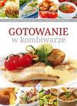 Gotowanie w kombiwarze w sklepie internetowym Booknet.net.pl
