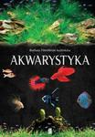 Akwarystyka. Akwarium, ryby, rośliny w sklepie internetowym Booknet.net.pl