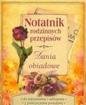 Notatnik rodzinnych przepisów Dania obiadowe w sklepie internetowym Booknet.net.pl