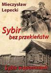 Sybir bez przekleństw Sybir wspomnień w sklepie internetowym Booknet.net.pl