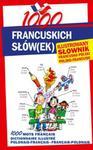 1000 francuskich słówek Ilustrowany słownik francusko-polski ? polsko-francuski w sklepie internetowym Booknet.net.pl