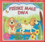 Pieski małe dwa Wierszyki dla maluchów w sklepie internetowym Booknet.net.pl