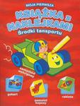 Moja pierwsza książka z naklejkami Środki transportu w sklepie internetowym Booknet.net.pl