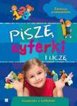 Piszę cyferki i liczę Edukacja przedszkolaka w sklepie internetowym Booknet.net.pl