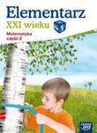 Elementarz XXI wieku. Klasa 1, szkoła podstawowa, część 2. Matematyka. Zeszyt ćwiczeń w sklepie internetowym Booknet.net.pl