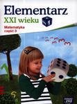 Elementarz XXI wieku. Klasa 1, szkoła podstawowa, część 3. Matematyka. Zeszyt ćwiczeń w sklepie internetowym Booknet.net.pl