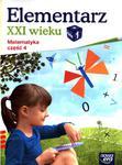 Elementarz XXI wieku. Klasa 1, szkoła podstawowa, część 4. Matematyka. Zeszyt ćwiczeń w sklepie internetowym Booknet.net.pl