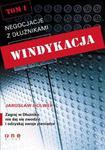 Windykacja. Tom I. Negocjacje z dłużnikami w sklepie internetowym Booknet.net.pl