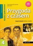 Przygoda z czasem 4 Historia i społeczeństwo zeszyt ćwiczeń w sklepie internetowym Booknet.net.pl