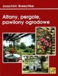 Altany, pergole, pawilony ogrodowe w sklepie internetowym Booknet.net.pl