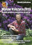 Wpływ Księżyca 2013. Poradnik ogrodniczy z kalendarzem na cały rok w sklepie internetowym Booknet.net.pl