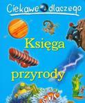 Ciekawe dlaczego Księga przyrody w sklepie internetowym Booknet.net.pl
