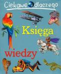Ciekawe dlaczego Księga wiedzy w sklepie internetowym Booknet.net.pl