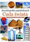 Encyklopedia najmłodszych. Cuda świata w sklepie internetowym Booknet.net.pl