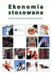 Ekonomia stosowana. Klasa 1-3, liceum/technikum. Przedsiębiorczość. Zeszyt ćwiczeń w sklepie internetowym Booknet.net.pl