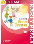 Kochamy Pana Jezusa. Klasa 2, szkoła podstawowa. Religia. Karty pracy w sklepie internetowym Booknet.net.pl