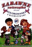 Zabawne zwierzątka. Kolorowanka z wierszykami w sklepie internetowym Booknet.net.pl