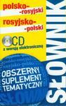 Słownik polsko-rosyjki rosyjsko-polski z suplementem tematycznym (+CD) w sklepie internetowym Booknet.net.pl