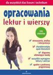 Opracowania lektur i wierszy dla wszystkich klas liceum i technikum w sklepie internetowym Booknet.net.pl