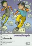 Dodaj do ulubionych Informatyka 4-6 Podręcznik z ćwiczeniami z płytą CD w sklepie internetowym Booknet.net.pl
