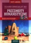 Przedmioty humanistyczne. Testy i arkusze. Egzamin gimnazjalny 2013 + kod dostępu online w sklepie internetowym Booknet.net.pl