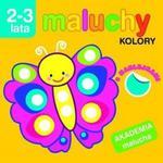 Maluchy. Kolory z naklejkami. Akademia malucha 2-3 lata w sklepie internetowym Booknet.net.pl