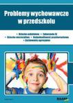 Problemy wychowawcze w przedszkolu w sklepie internetowym Booknet.net.pl