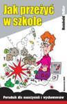 Jak przeżyć w szkole w sklepie internetowym Booknet.net.pl