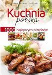Kuchnia polska 1000 najlepszych przepisów w sklepie internetowym Booknet.net.pl