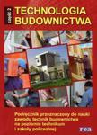 Technologia budownictwa. Część 2. Podręcznik do nauki zawodu technik budownictwa. w sklepie internetowym Booknet.net.pl