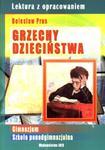 Lektura z opracowaniem. Grzechy dzieciństwa w sklepie internetowym Booknet.net.pl