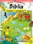 Moja Pierwsza Biblia, część 3 w sklepie internetowym Booknet.net.pl