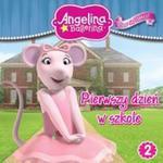 Angelina Balerina Baw się i tańcz 2 Pierwszy dzień w szkole w sklepie internetowym Booknet.net.pl