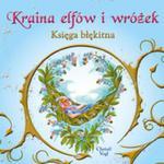 Kraina elfów i wróżek Księga błękitna w sklepie internetowym Booknet.net.pl